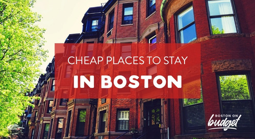 Where to Stay in Boston on a Budget