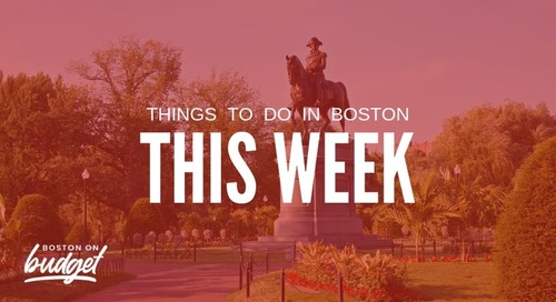 Things to do in Boston This Week (March 30-April 5): Free and Cheap Events