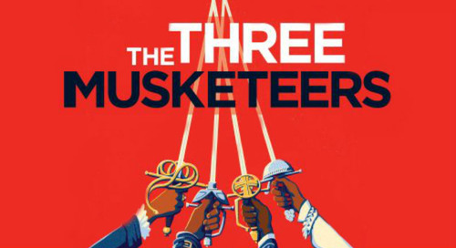 See the Swashbuckling Saga of The Three Musketeers for Half-Off