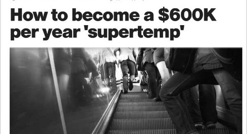 How to Become a $600K Per Year 'Supertemp'