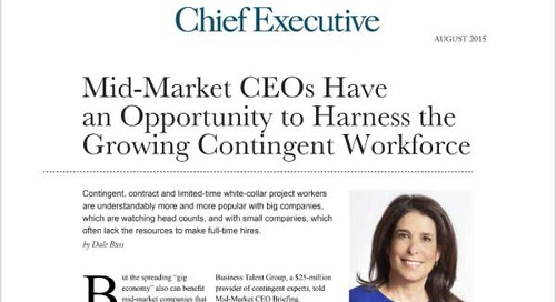 Mid-Market CEOs Have an Opportunity to Harness Growing Contingent Workforce