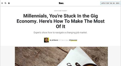 Millennials, You're Stuck In the Gig Economy. Here's How To Make The Most Of It.