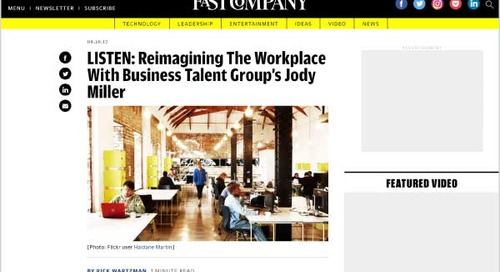 Listen: Reimagining The Workplace With Business Talent Group's Jody Miller