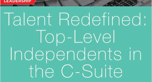 Talent Redefined: Top Level Independents in the C-Suite