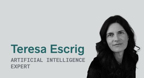Implementing AI: A Q&A with Teresa Escrig