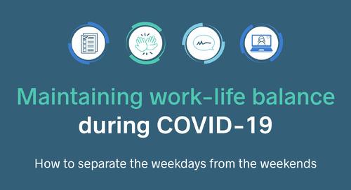 Maintaining work-life balance during COVID-19