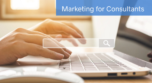 Marketing Tactics for Independent Consultants: Increase Your Online Presence