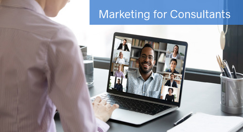 Marketing Tactics for Independent Consultants: Engage Your Audience