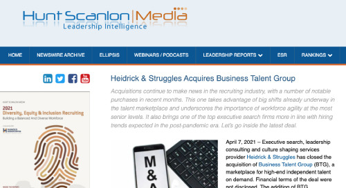 Hunt Scanlon Media on Heidrick & Struggles' Acquisition of BTG