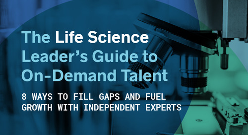 The Life Science Leader's Guide to On-Demand Talent