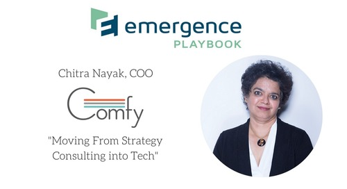 Chitra Nayak, COO Comfy, on Moving From Strategy Consulting into Tech