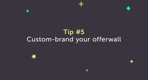 Ad Monetization Best Practices — Tip #5 to Increase Offerwall Revenue