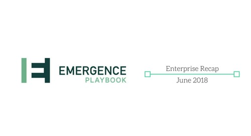 Emergence Enterprise Recap — June 2018