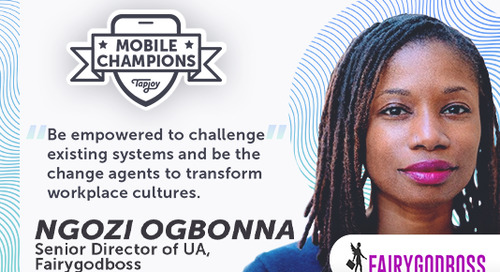 Ngozi Ogbonna — Women-Led Communities Can Transform The Workplace — tapjoy.com
