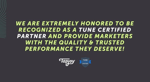 Tapjoy Is Now a TUNE Certified Partner!