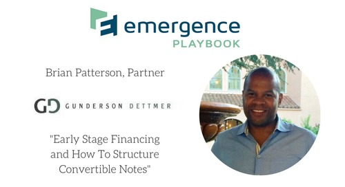 Brian Patterson, Partner at Gunderson Dettmer Discusses Early Stage Financing and How To Structure…
