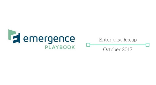 Emergence Enterprise Recap — October 2017