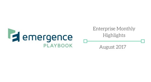 Emergence Enterprise Recap — August 2017