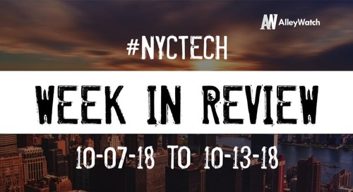 #NYCtech Week in Review: 10/7/18-10/13/18