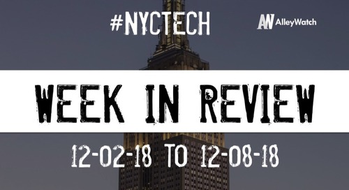 #NYCtech Week in Review: 12/2/18-12/8/18