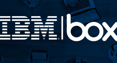 Box and IBM collaborate on Next-Generation Enterprise Content Management Tools