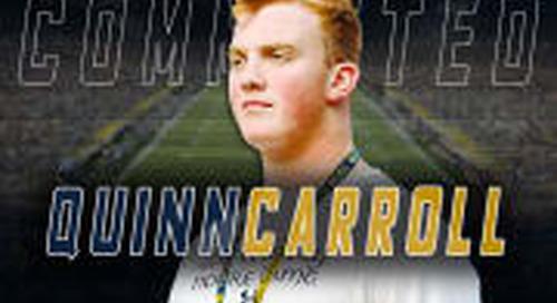 Class Impact: OL Quinn Carroll  To Notre Dame