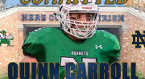 Commitment Recap: Quinn Carroll To Notre Dame