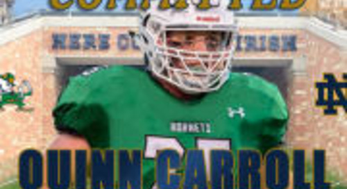 2019 Rivals100 OL Quinn Carroll Commits To Notre Dame