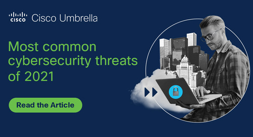 Most common cybersecurity threats of 2021 broken down by industry