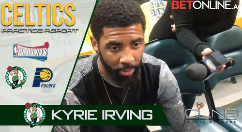 Celtics Practice Report from Indiana: Kyrie, Marcus Smart, Brad & Gordon talk (videos)