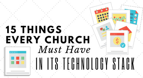 15 Things Every Church Must Have in Its Technology Stack