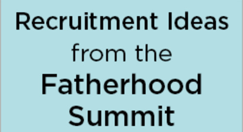 200+ Ideas for Recruiting Dads into Fatherhood Programs