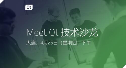 Meet Qt 技术沙龙大连站 - Apr 25, 2019