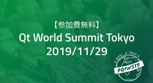 Qt World Summit Tokyo 2019 - Nov 29, 2019