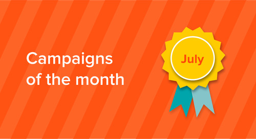 Our campaigns of the month: July 2017