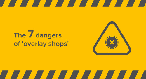 The 7 dangers of 'overlay shops'