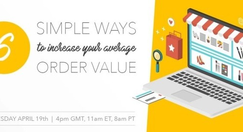Join our webinar - 6 simple ways to increase average order value