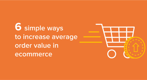 6 simple ways to increase average order value in ecommerce