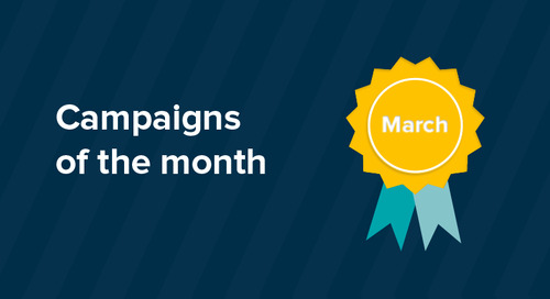 Our campaigns of the month: March 2017