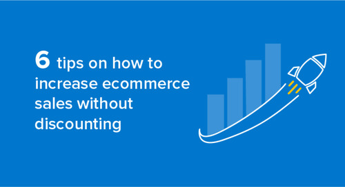 6 tips on how to increase ecommerce sales without discounting