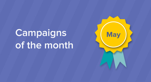 Our campaigns of the month: May 2017