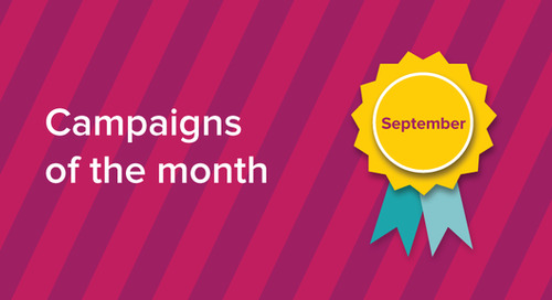 Our campaigns of the month: September 2017