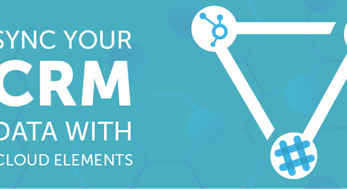 Integrating Your CRM Data with Cloud Elements