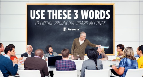 Use These Three Words to Ensure Productive Board Meetings
