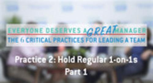 Practice 2: Hold Regular 1-on-1s - Part 1