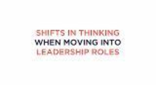 Shifts In Thinking When Moving to Leadership Roles