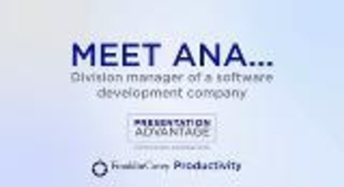 Meet Ana - Presentation Advantage Preview