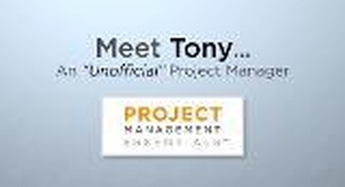 Meet Tony - Project Manager