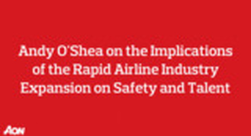 The Implications of the Rapid Airline Industry Expansion on Safety and Talent