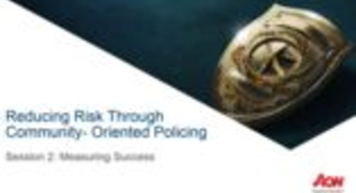 Webinar Series : Session 2 Reducing Risk Through Community-Oriented Policing